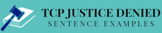 TCP Justice Denied